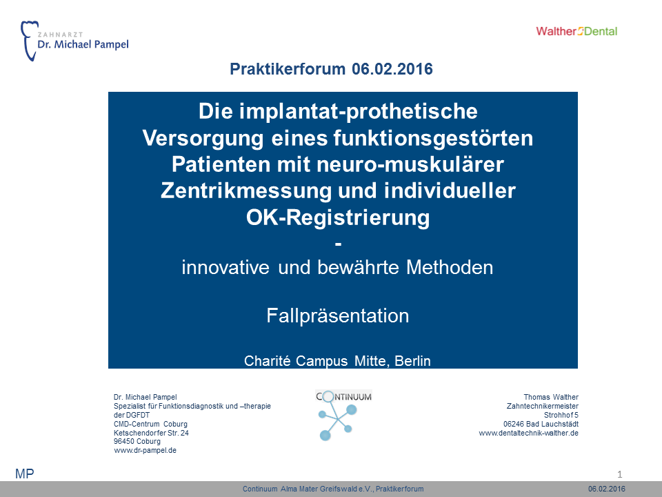 05.02.2016-Praktikerforum_Dr.M.Pampel_ZTM Version Walther